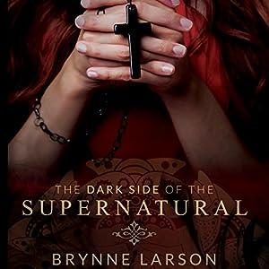 The Dark Side of the Supernatural Audiobook