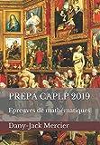 prepa caplp 2019 epreuves de math?matiques french edition