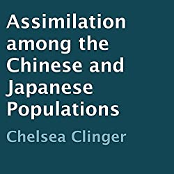 Assimilation Among the Chinese and Japanese Populations