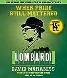 Kyпить When Pride Still Mattered: A Life Of Vince Lombardi на Amazon.com