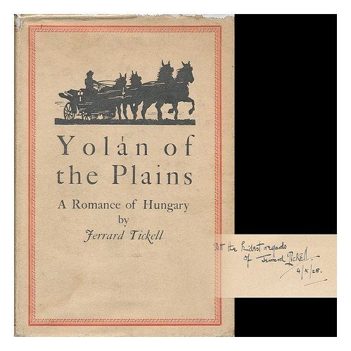 Yolan of the Plains; a Romance of Hungary