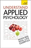 Understand Applied Psychology, Nick Hayes, 0071747591