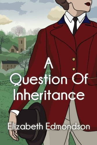 A Question of Inheritance (A Very English Mystery)