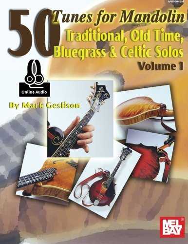 50 Tunes for Mandolin, Volume 1: Traditional, Old Time, Bluegrass and Celtic - Time Old Mandolin Country