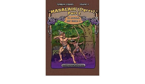 Masalais Ogres , Part 2 / Ol Masalai Tumbuna Stories of ...