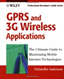 GPRS and 3G Wireless Applications, Christoffer Andersson, 0471414050