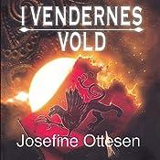 I vendernes vold (Danerriget 2) | Josefine Ottesen
