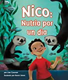 img - for Nico: Nutria por un dia [Oliver s Otter Phase] (Spanish Edition) book / textbook / text book