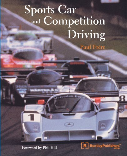Sports Car and Competition Driving New Edition by Paul Frere published by Brooklands Books Ltd (2001)
