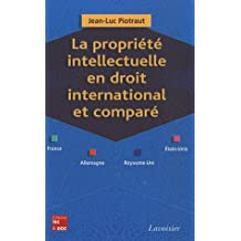 Propriete Intellectuelle En Droit International et Compare