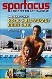 Spartacus International Hotel & Restaurant Guide 2010 (Spartacus International Hotel & Restaurant Guides)