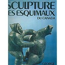 La sculpture des esquimaux du Canada.