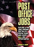 locate people - Post Office Jobs: Explore and Find Jobs, Prepare for the 473 Postal Exam, and Locate ALL Job Opportunities (5th edition)