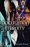 Inoculation Eternity, Michelle Starr, 1600345662