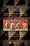 Transversity 2008: Proceedings of the Second Workshop on Transverse Polarization Phenomena in Hard Processes