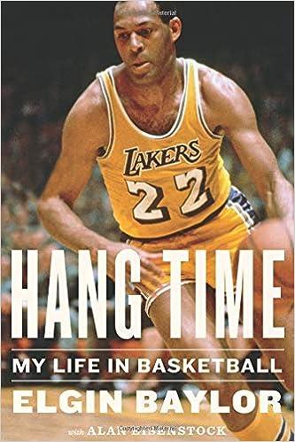 211929364 Hang Time  My Life in Basketball  Elgin Baylor