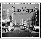Las Vegas Then and Now (Then & Now Thunder Bay)