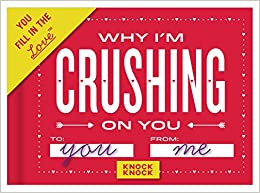 ,,TOP,, Knock Knock Why I'm Crushing On You Fill In The Love Journal. become proposed junto General puestos 51vbPQD0XhL._SX258_BO1,204,203,200_