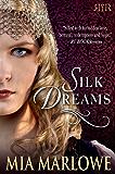 Silk Dreams