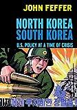 North Korea / South Korea, John Feffer, 1583226036