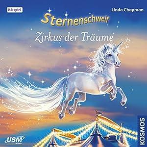 Zirkus der Träume (Sternenschweif 37) Hörspiel