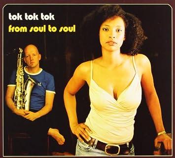 Resultado de imagen de Tok Tok Tok - Lp: 'From Soul To Soul amazon