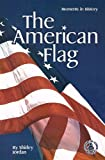 The American Flag, Shirley Jordan, 0789159171