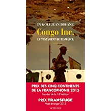 Congo Inc.: Le testament de Bismarck (French Edition)