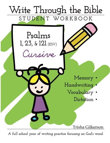 Write Through the Bible: Psalms 1, 23, & 121 ESV Cursive