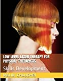 Low Level Laser Therapy For Physical Therapists