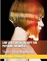 Low Level Laser Therapy For Physical Therapists - Skills Development