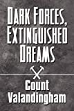 Dark Forces, Extinguished Dreams, Count Valandingham, 1448952158