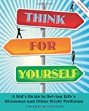 Think for Yourself, Cynthia MacGregor, 1897073909