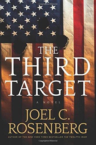 By Joel C. Rosenberg The Third Target [Hardcover]