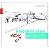 Easy Perspektive: Praxisnah und leicht verständlich. Mit vielen Tipps