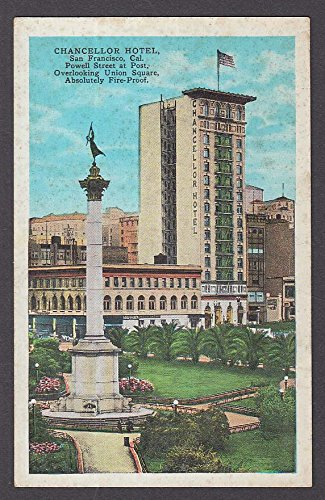 Chancellor Hotel Union Square Powell St San Francisco CA postcard - Francisco Powell St San