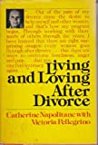 Living and Loving After Divorce, Victoria Pellegrino and Cathy Napolitane, 089256007X