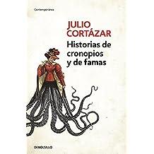 Historias de cronopios y de famas / Cronopios and Famas