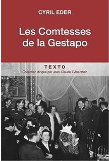 Les comtesses de la Gestapo, Eder, Cyril