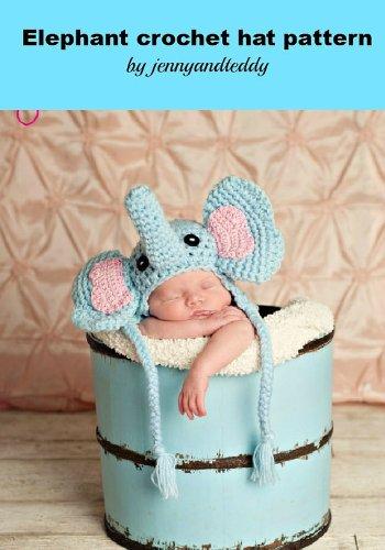 Crochet Pattern Little Elephant Hat Size Newborn 3months Kindle
