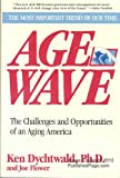 Age Wave: The Challenges and Opportunities of an Aging America