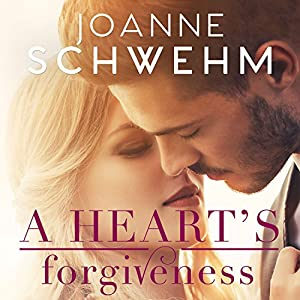 A Heart's Forgiveness Audiobook