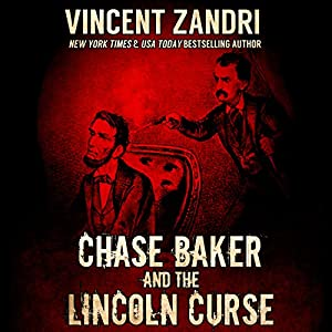 Chase Baker and the Lincoln Curse Audiobook