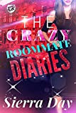 The Roommate Diaries (The Cartel Publications Presents)