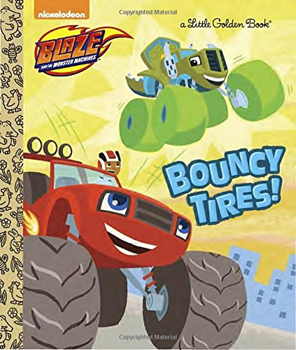 Price comparison product image Bouncy Tires! (Blaze and the Monster Machines) (Little Golden Book)
