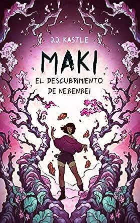 Maki: El descubrimiento de Nebenbei eBook: Kastle, J.J., Delgado, Libertad: Amazon.es: Tienda Kindle