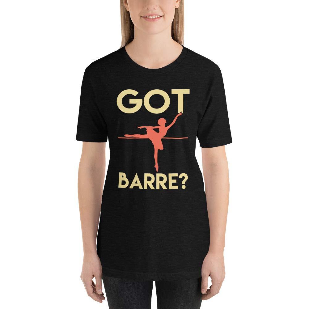 Alpha5StarDeals Got Barre Dancer Short-Sleeve Unisex T-Shirt