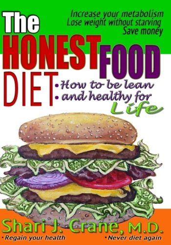 Download The Honest Food Diet: How to be lean and healthy for life PDF
