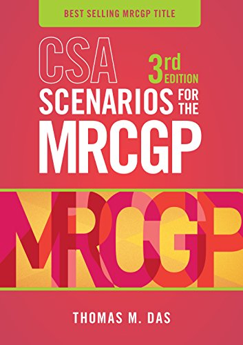 CSA Scenarios for the MRCGP, third edition: Frameworks for Clinical Consultations Pdf