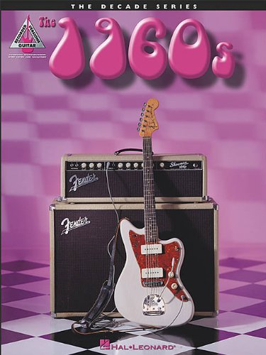 Download The 1960s: The Decade Series for Guitar pdf epub